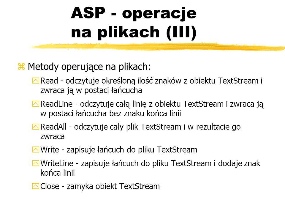 ASP - operacje na plikach (III)