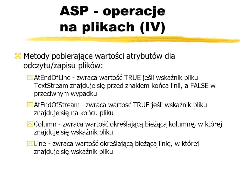 ASP - operacje na plikach (IV)
