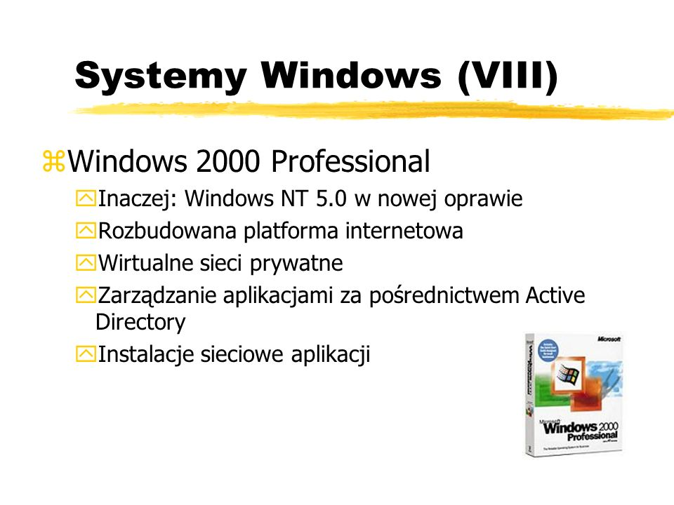 Systemy Windows (VIII)