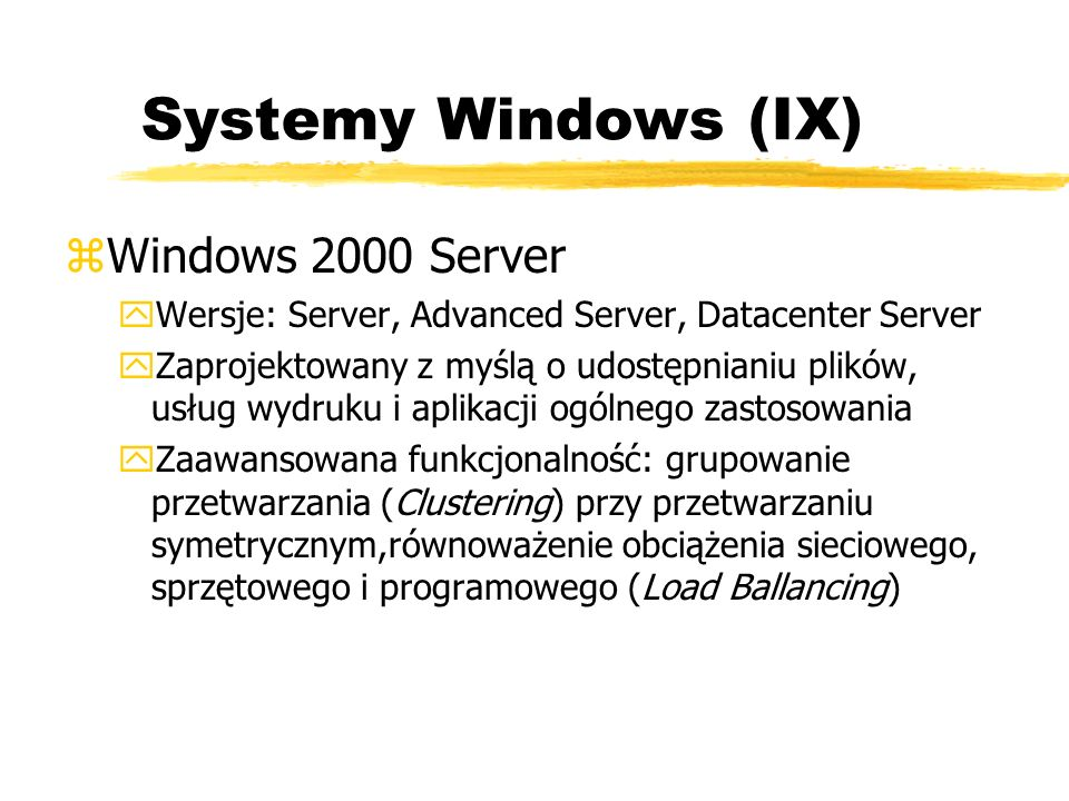 Systemy Windows (IX) Windows 2000 Server