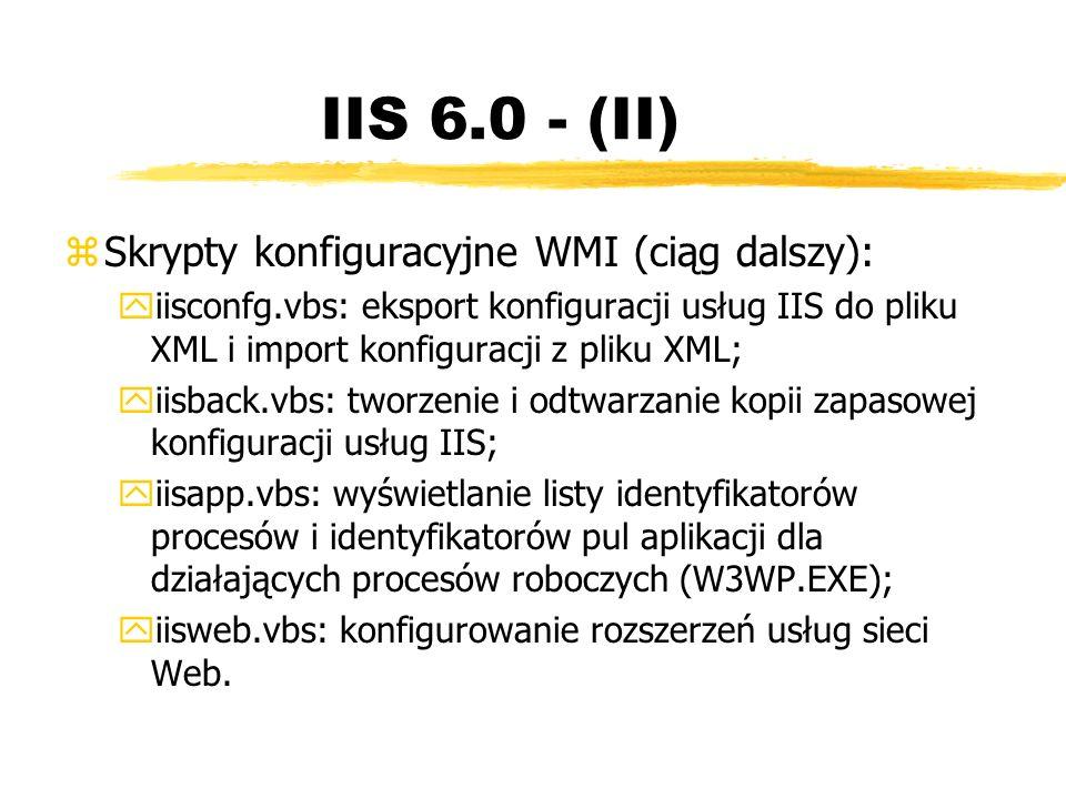 IIS 6.0 - (II) Skrypty konfiguracyjne WMI (ciąg dalszy):