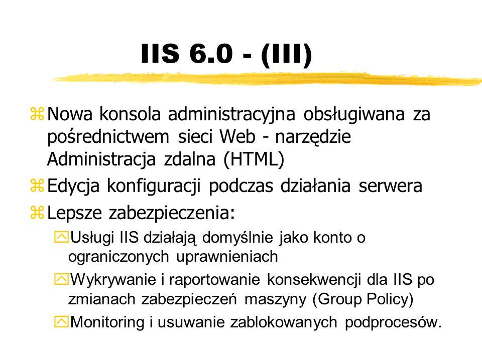 IIS 6.0 - (III) Nowa konsola administracyjna obsługiwana za pośrednictwem sieci Web - narzędzie Administracja zdalna (HTML)