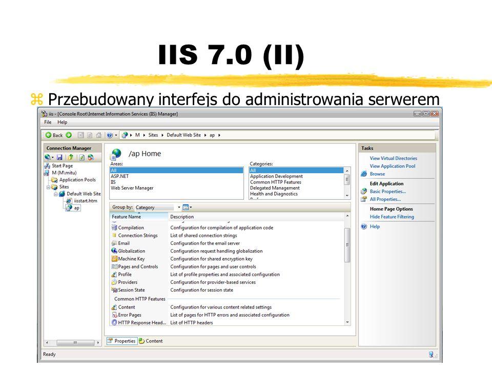 IIS 7.0 (II) Przebudowany interfejs do administrowania serwerem