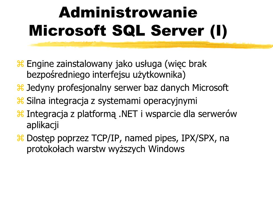 Administrowanie Microsoft SQL Server (I)