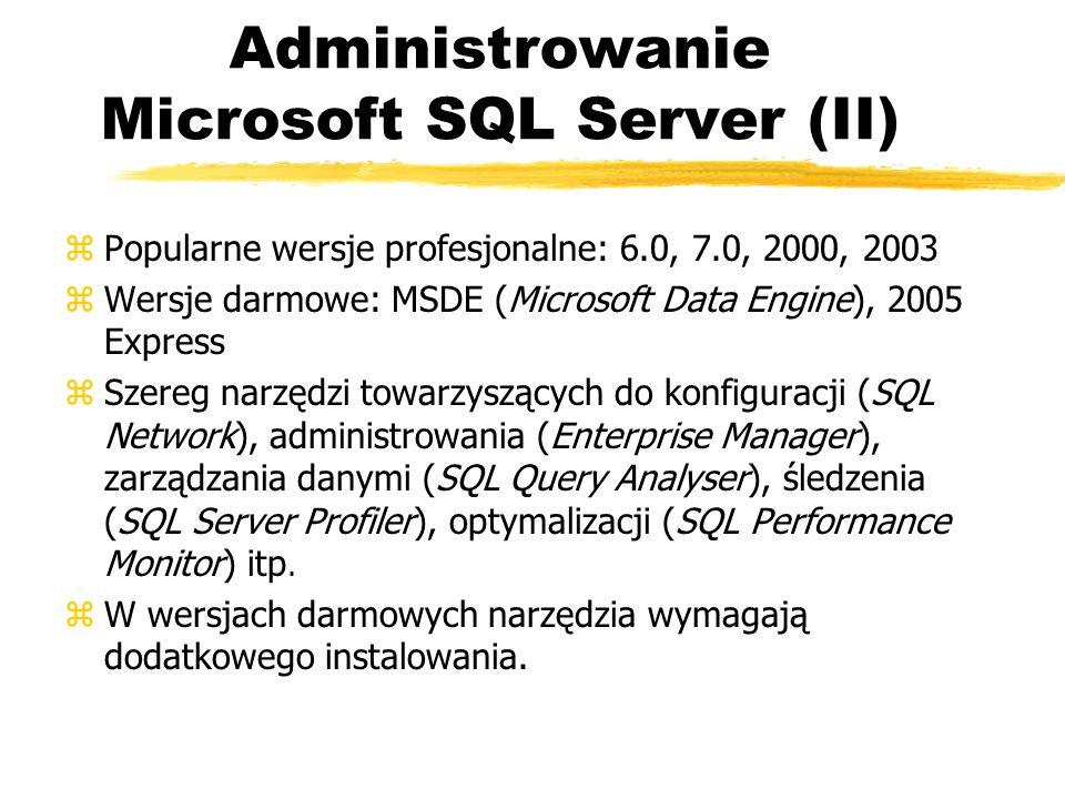 Administrowanie Microsoft SQL Server (II)