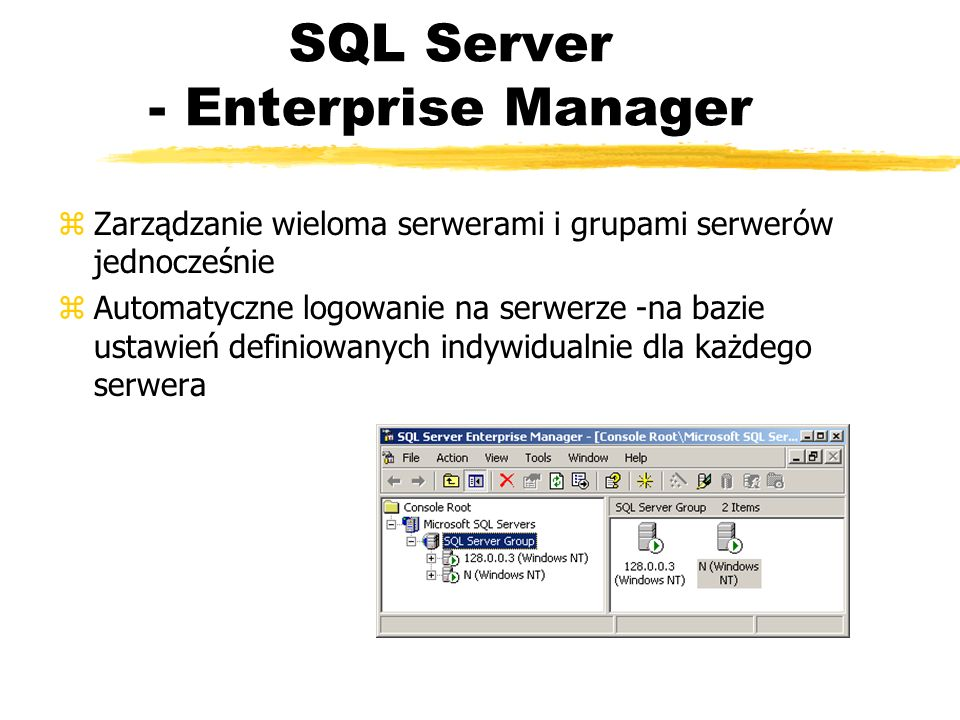 SQL Server - Enterprise Manager