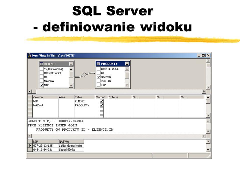 SQL Server - definiowanie widoku