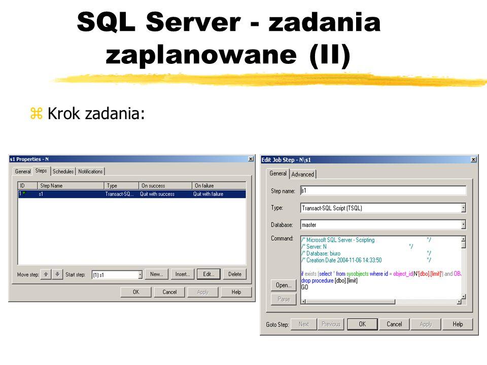 SQL Server - zadania zaplanowane (II)