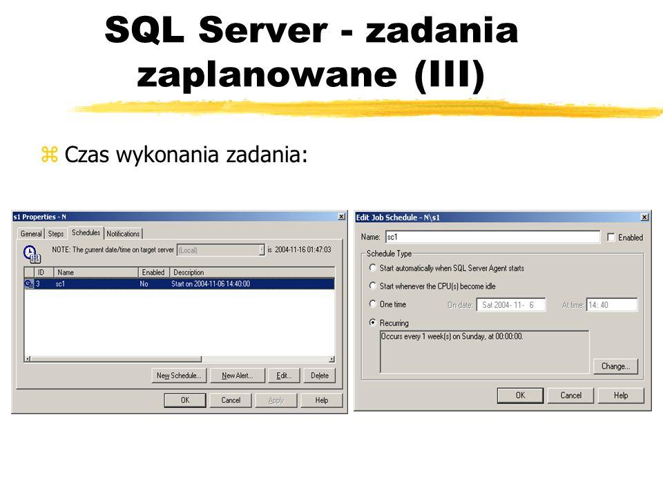 SQL Server - zadania zaplanowane (III)