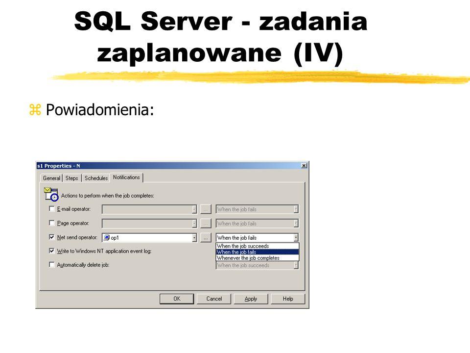 SQL Server - zadania zaplanowane (IV)