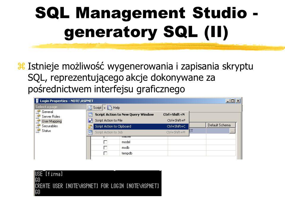 SQL Management Studio - generatory SQL (II)