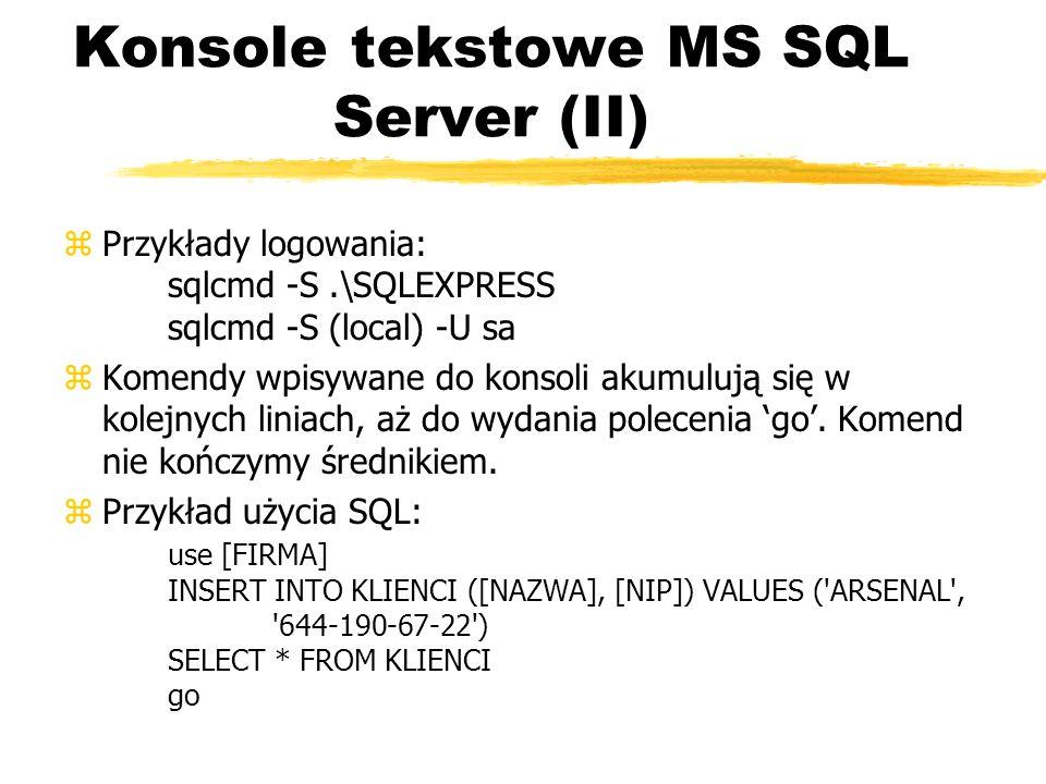 Konsole tekstowe MS SQL Server (II)