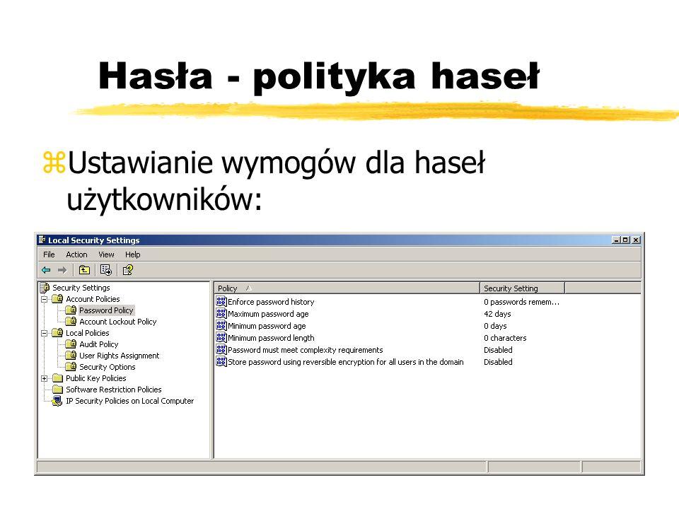 Hasła - polityka haseł Ustawianie wymogów dla haseł użytkowników: