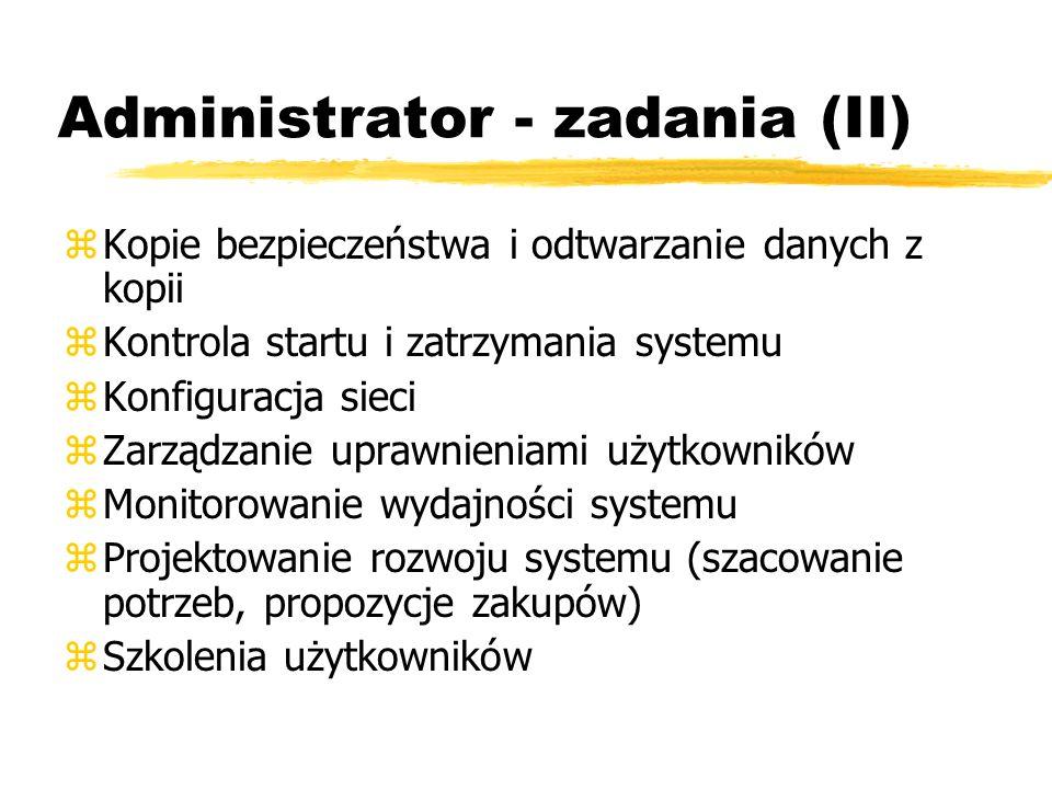 Administrator - zadania (II)