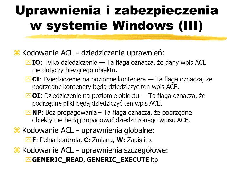 Uprawnienia i zabezpieczenia w systemie Windows (III)