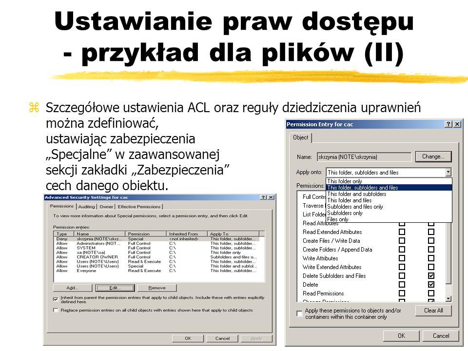 Ustawianie praw dostępu - przykład dla plików (II)