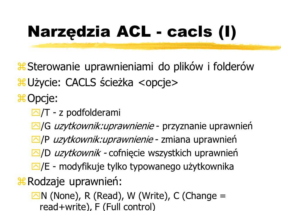 Narzędzia ACL - cacls (I)