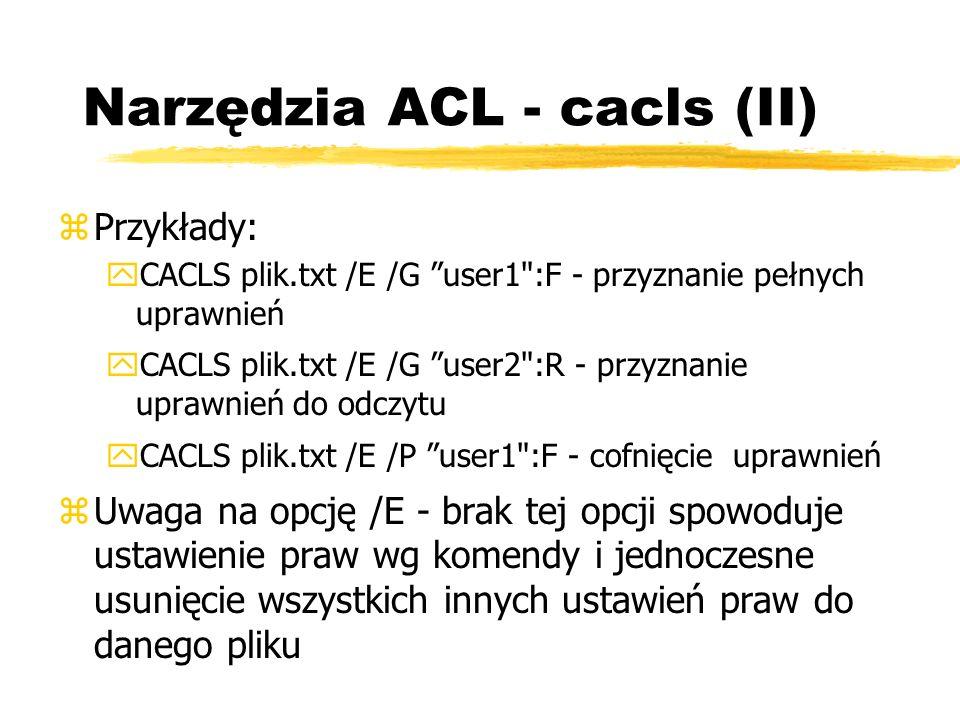Narzędzia ACL - cacls (II)
