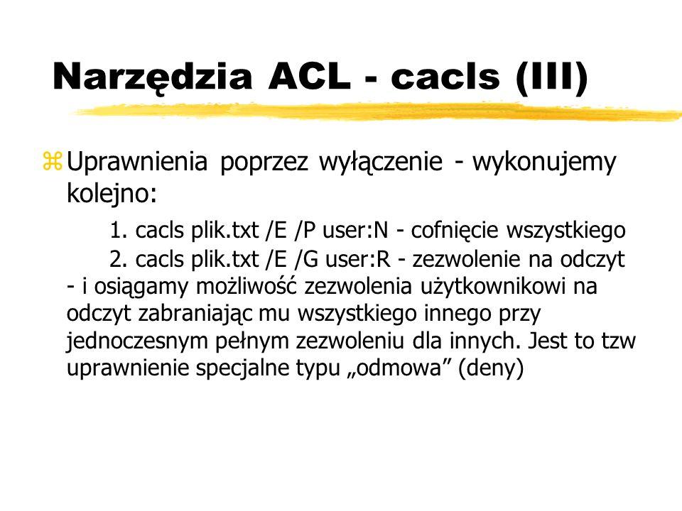 Narzędzia ACL - cacls (III)