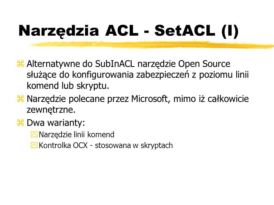 Narzędzia ACL - SetACL (I)