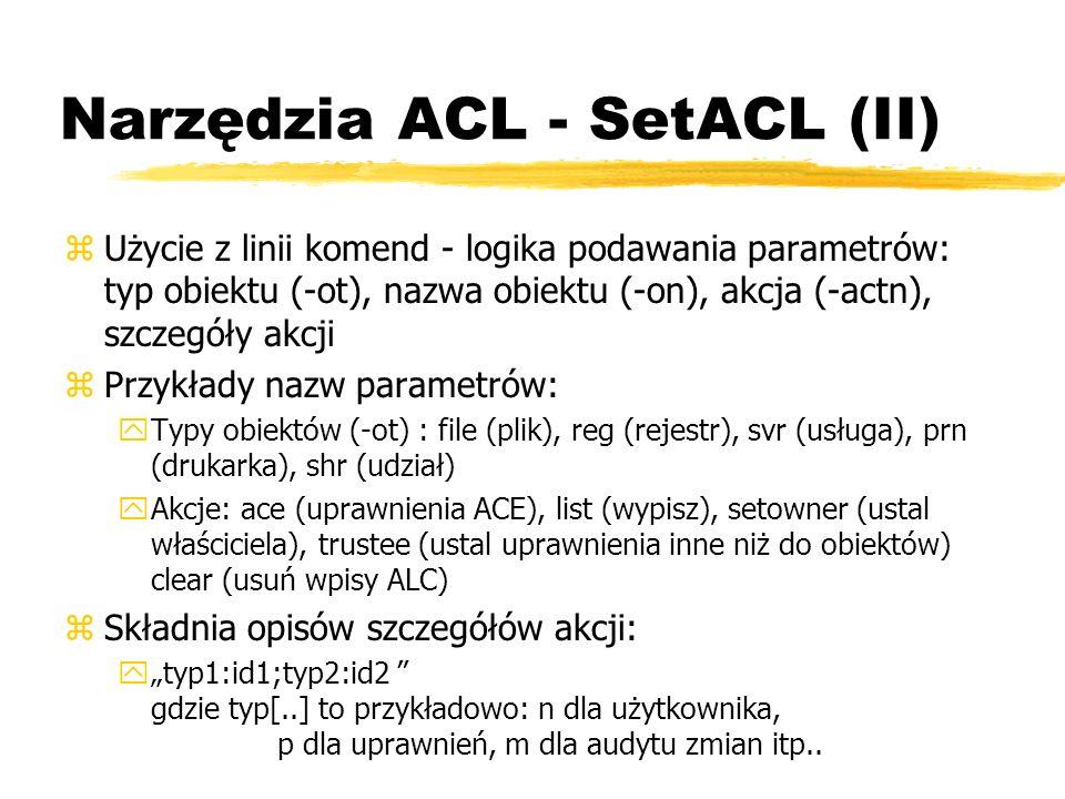 Narzędzia ACL - SetACL (II)