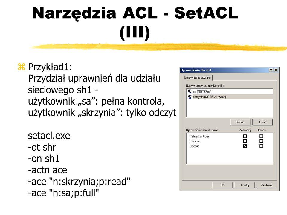 Narzędzia ACL - SetACL (III)