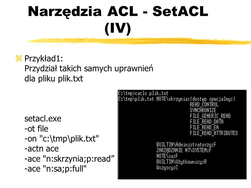 Narzędzia ACL - SetACL (IV)