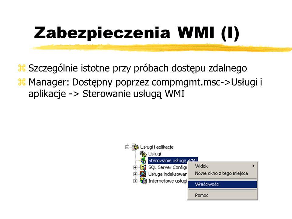Zabezpieczenia WMI (I)