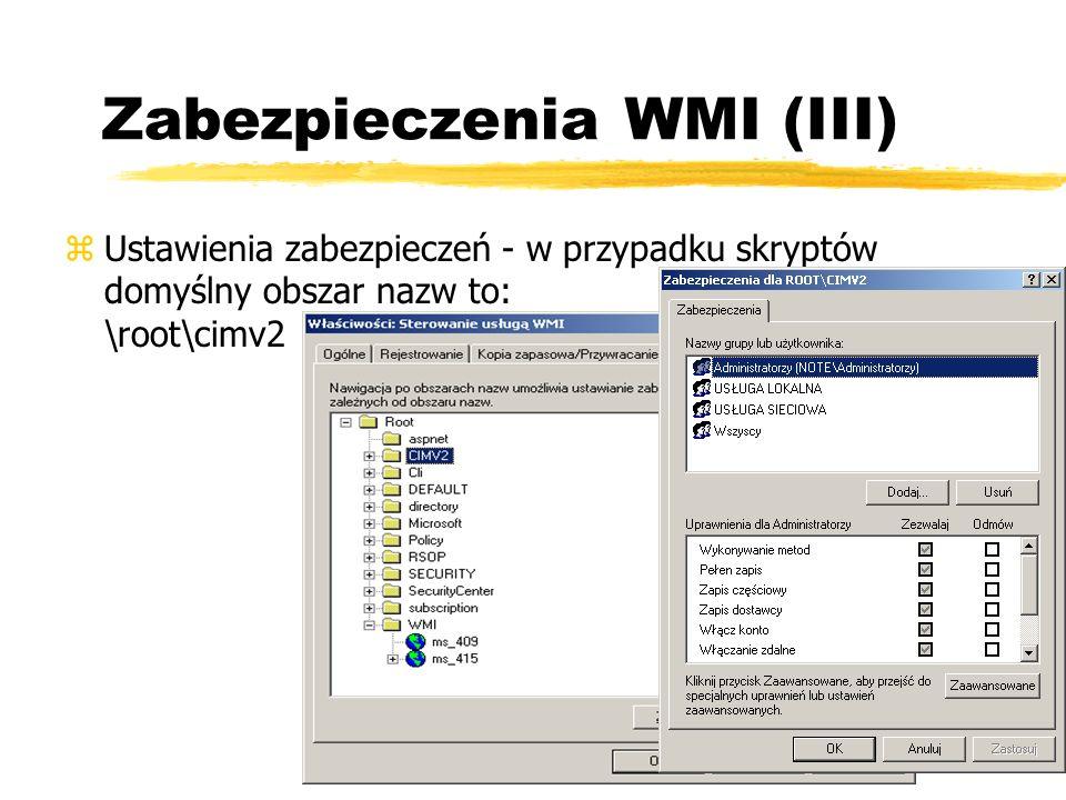 Zabezpieczenia WMI (III)