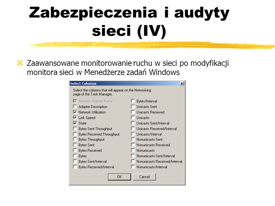 Zabezpieczenia i audyty sieci (IV)