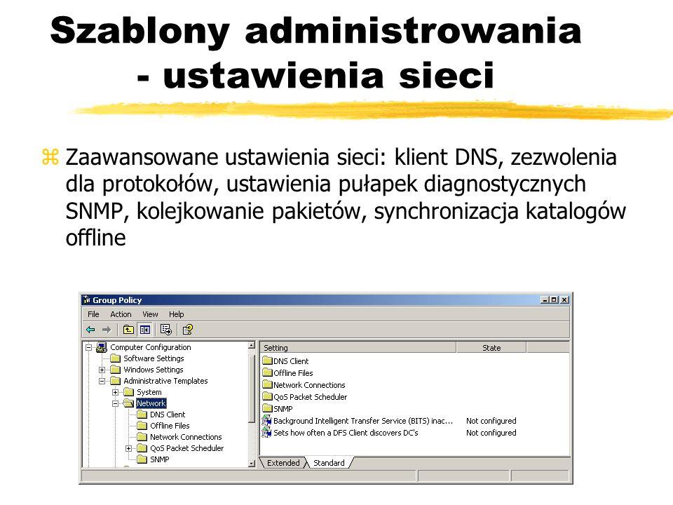 Szablony administrowania - ustawienia sieci