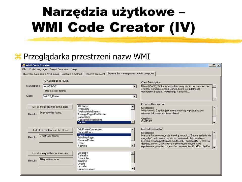 Narzędzia użytkowe – WMI Code Creator (IV)