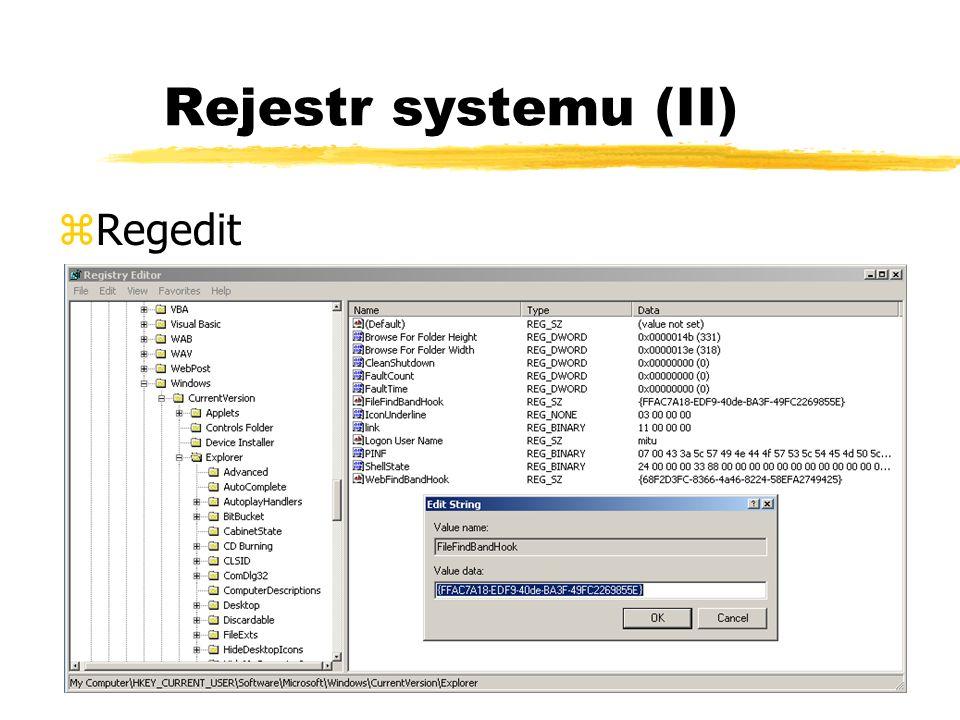 Rejestr systemu (II) Regedit