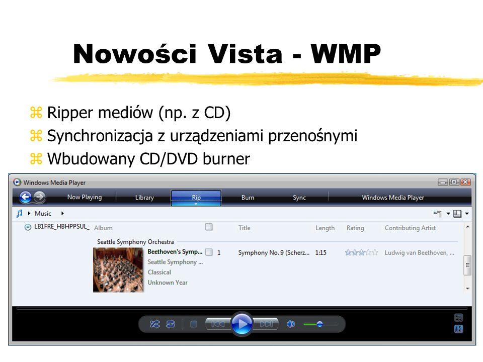 Nowości Vista - WMP Ripper mediów (np. z CD)