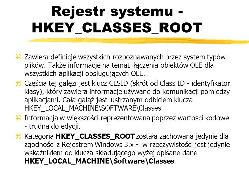 Rejestr systemu - HKEY_CLASSES_ROOT