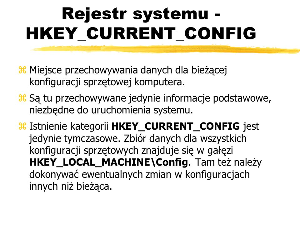Rejestr systemu - HKEY_CURRENT_CONFIG