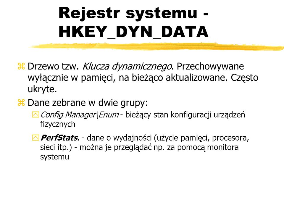 Rejestr systemu - HKEY_DYN_DATA