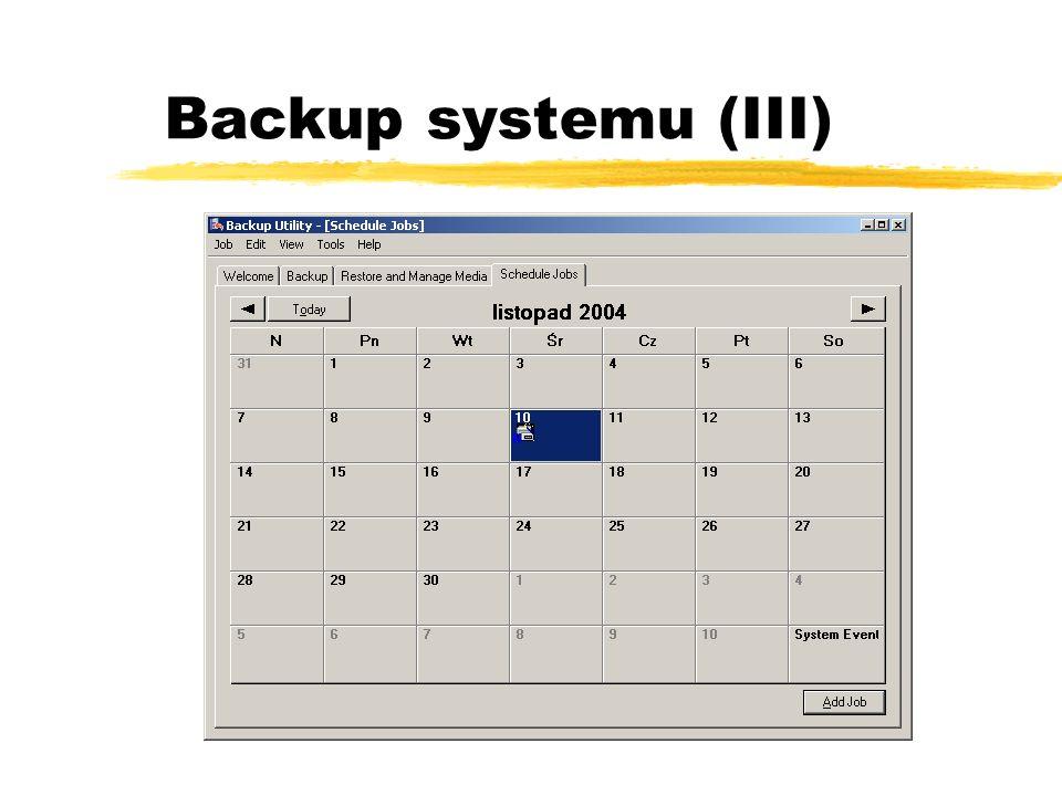 Backup systemu (III)