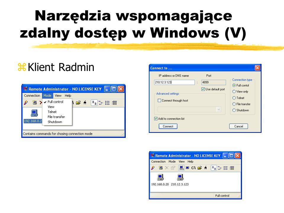 Narzędzia wspomagające zdalny dostęp w Windows (V)