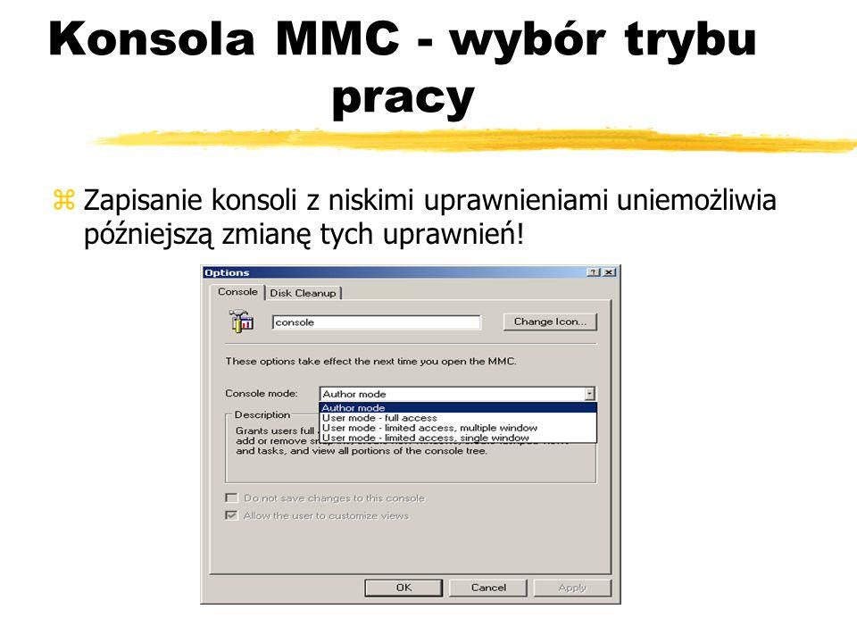 Konsola MMC - wybór trybu pracy