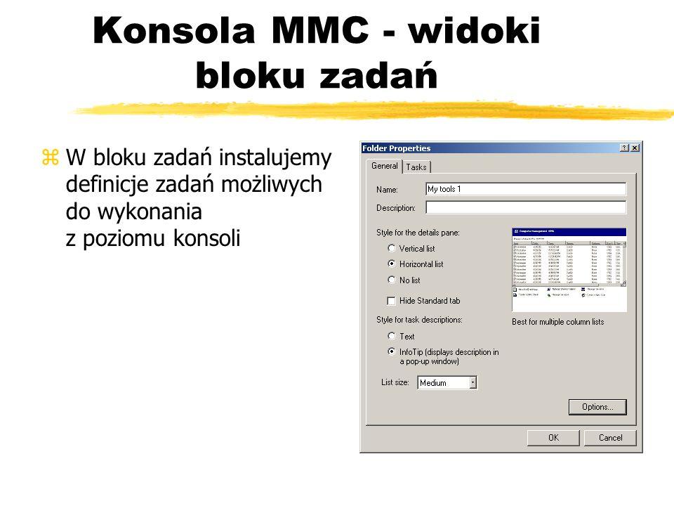 Konsola MMC - widoki bloku zadań