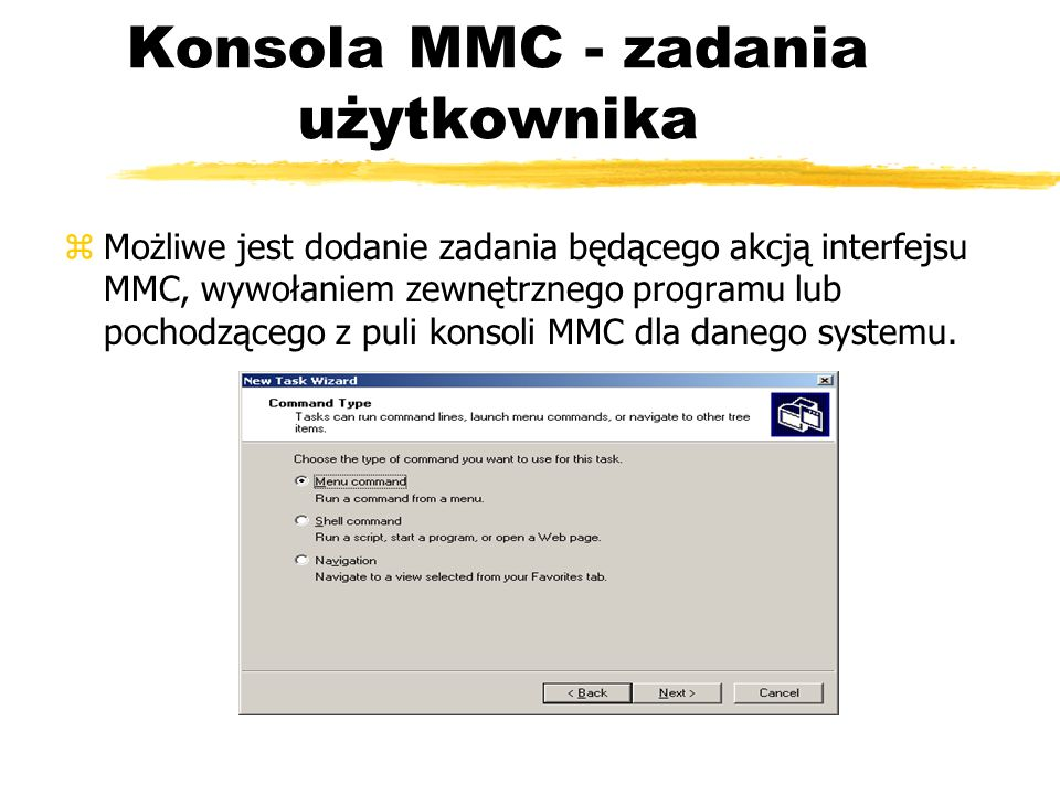Konsola MMC - zadania użytkownika