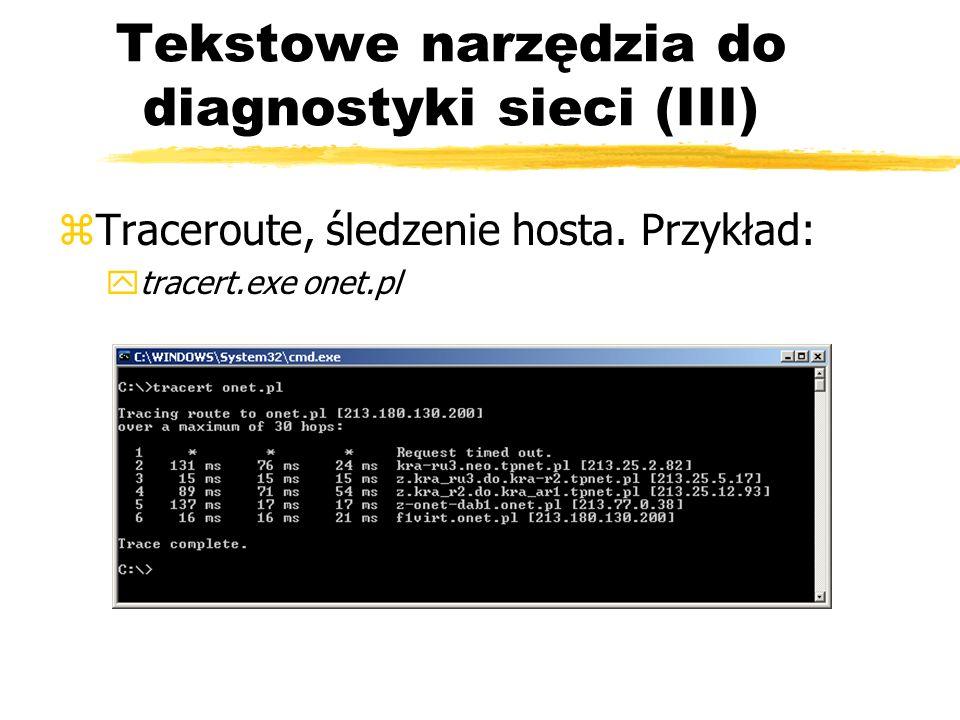 Tekstowe narzędzia do diagnostyki sieci (III)