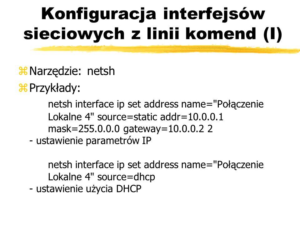 Konfiguracja interfejsów sieciowych z linii komend (I)