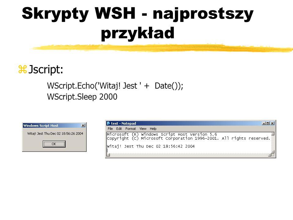 Skrypty WSH - najprostszy przykład