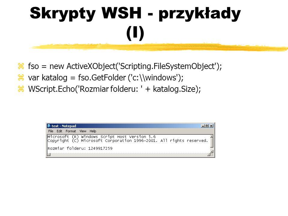 Skrypty WSH - przykłady (I)