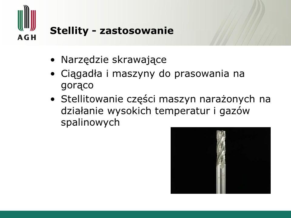 Stellity - zastosowanie