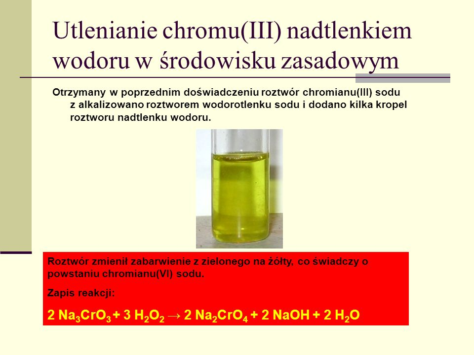 Utlenianie chromu(III) nadtlenkiem wodoru w środowisku zasadowym