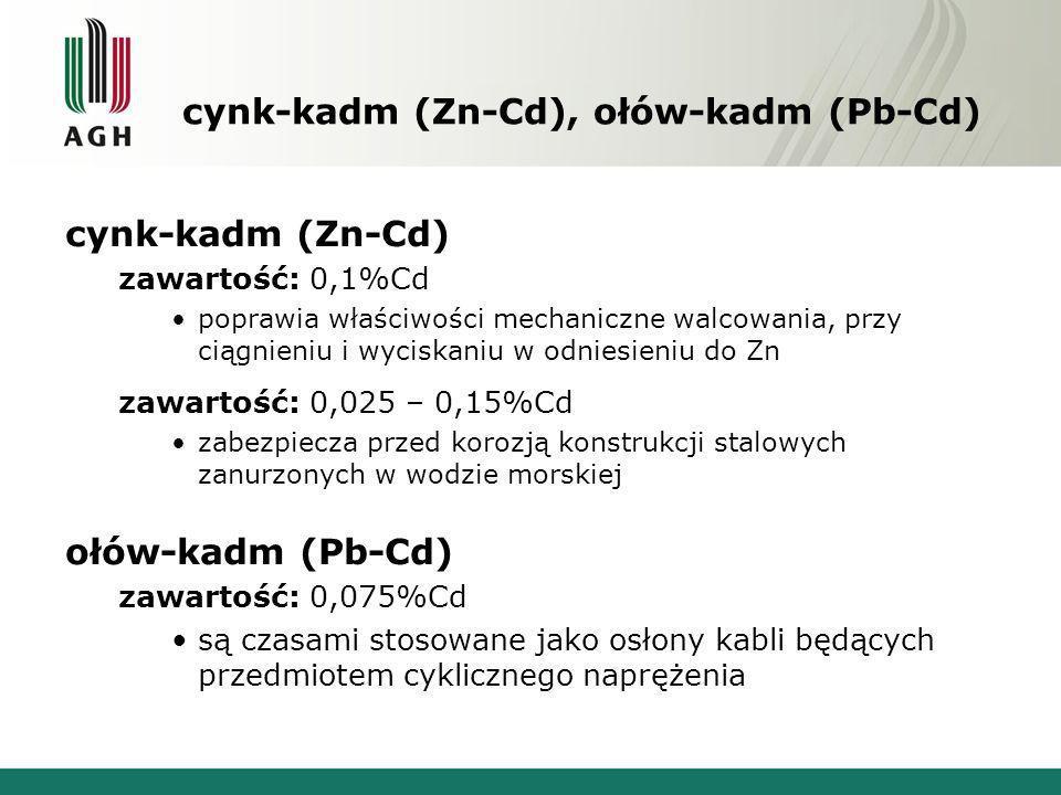 cynk-kadm (Zn-Cd), ołów-kadm (Pb-Cd)
