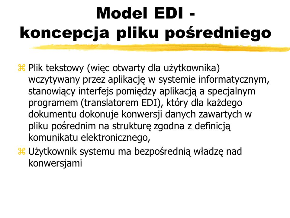 Model EDI - koncepcja pliku pośredniego
